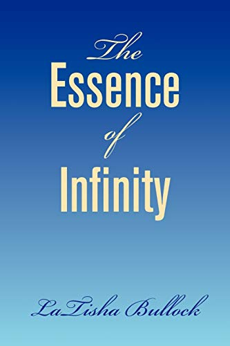9781436379823: The Essence of Infinity