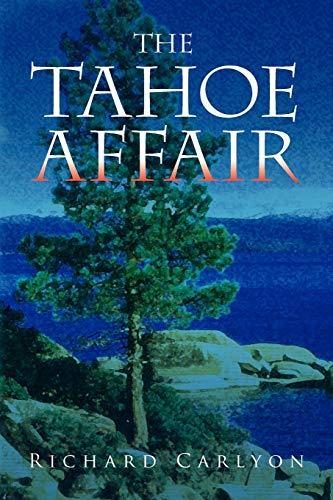 THE TAHOE AFFAIR: Carlyon, Richard