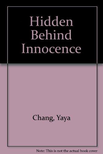 9781436381833: Hidden Behind Innocence