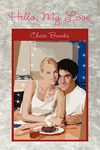 Hello, My Love: Chase Brooks