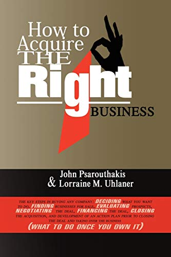 9781436382588: How to Acquire the Right Business