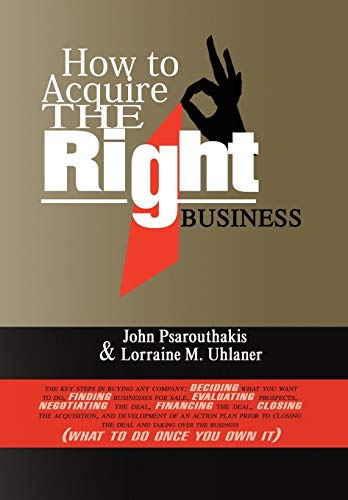 9781436382595: How to Acquire the Right Business