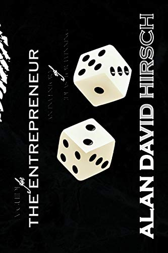 A Guide for the Entrepreneur: Alan David Hirsch