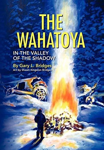 9781436383318: The Wahatoya