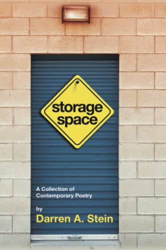 9781436383769: STORAGE SPACE: A collection of contemporary poetry