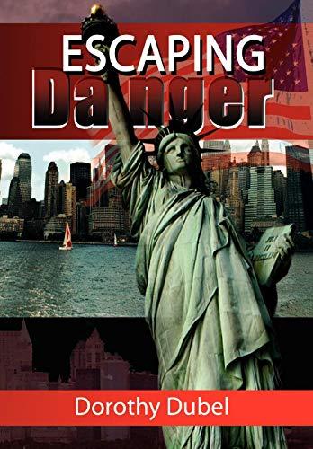 9781436383790: Escaping Danger