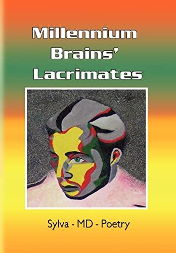 Millennium Brains Lacrimates: Sylva Portoian MD