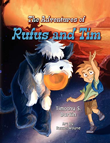 The Adventures of Rufus and Tim: Timothy Durkin