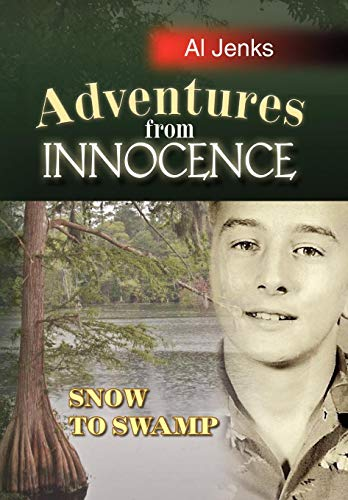 Adventures from Innocence: Al Jenks