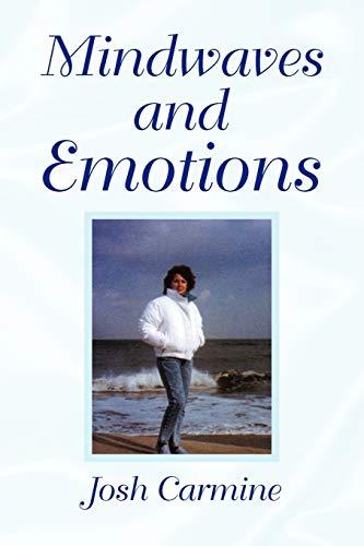 Mindwaves and Emotions: Josh Carmine