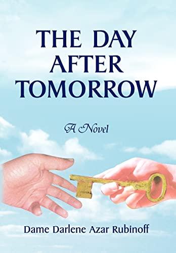 The Day After Tomorrow: Dame Darlene Azar Rubinoff