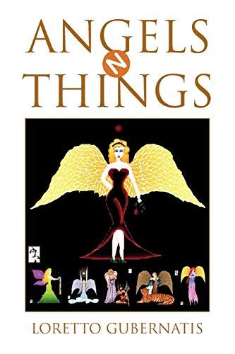 ANGELS N THINGS: Loretto Gubernatis