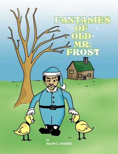 9781436392006: Fantasies of Old Mr. Frost