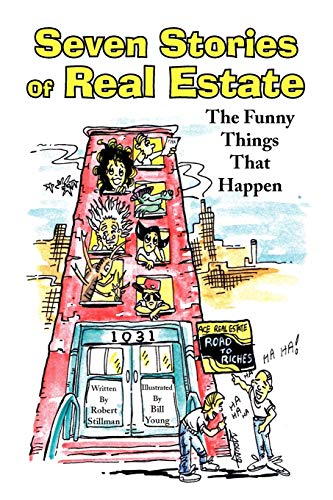 9781436392112: Seven Stories Of Real Estate: The Funny Things That Happen