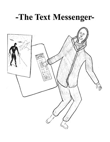 The Text Messenger-: Solospaceman