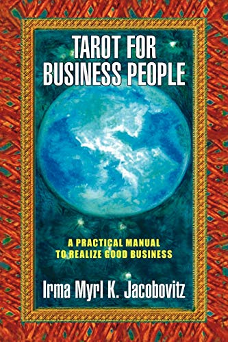 9781436393386: Tarot for Business People: A Practical Manual to Realize Good Business