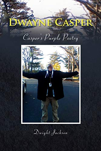 9781436393744: Dwayne Casper: Casper's Purple Poetry
