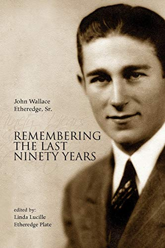 9781436393867: Remembering the Last Ninety Years