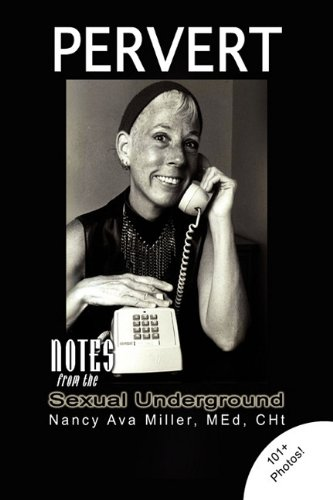 9781436394543: Pervert: Notes from the Sexual Underground
