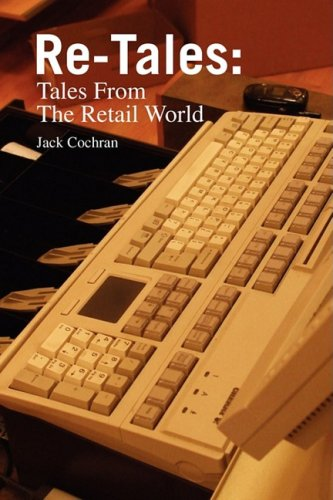 9781436395274: Re-Tales: Tales from the Retail World