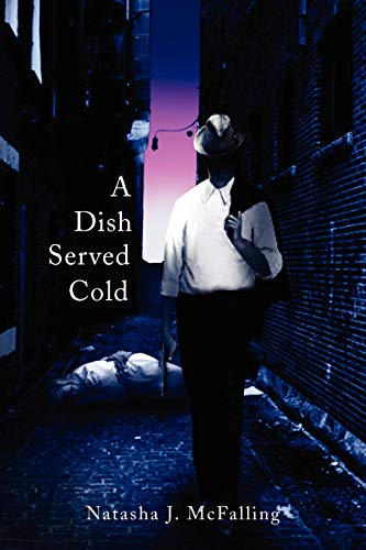 9781436395380: A Dish Served Cold