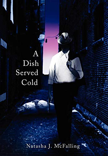 9781436395397: A Dish Served Cold