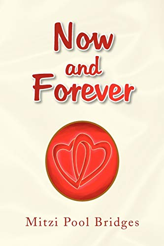 Now and Forever: Bridges, Mitzi Pool