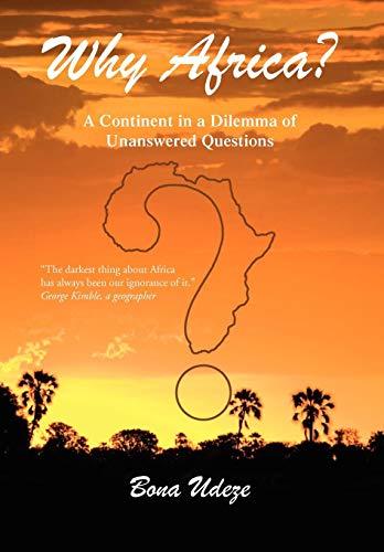 Why Africa?: Bona Udeze