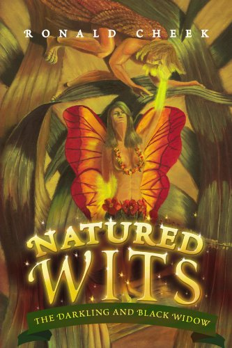 9781436397001: Natured Wits: The Darkling and Black Widow