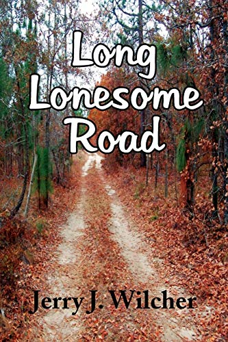 9781436397636: Long Lonesome Road