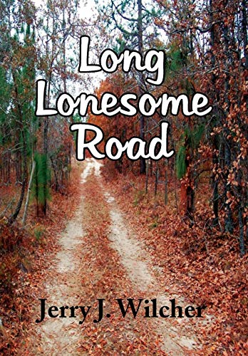 9781436397643: Long Lonesome Road