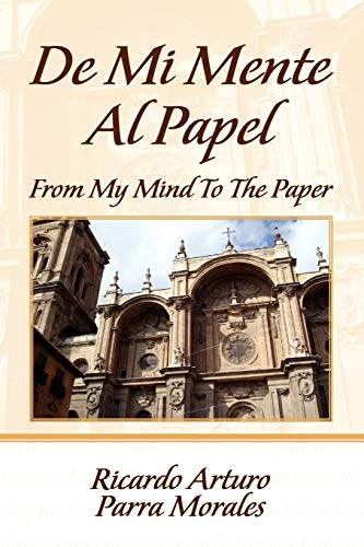 9781436397742: From My Mind To The Paper (English Edition) (Spanish Edition)
