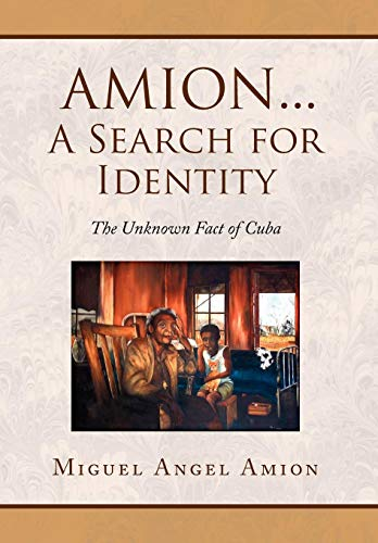 Amion.a Search for Identity: Miguel Angel Amion