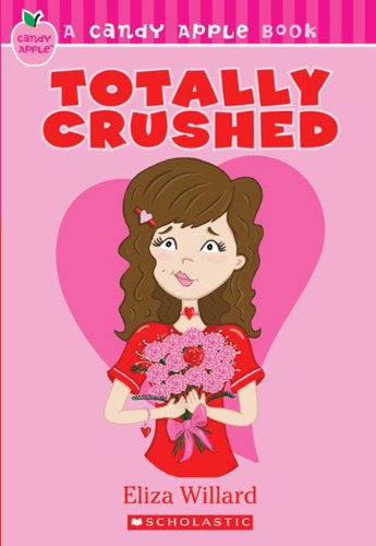 9781436426992: Totally Crushed (Turtleback School & Library Binding Edition) (Candy Apple Books (Pb))