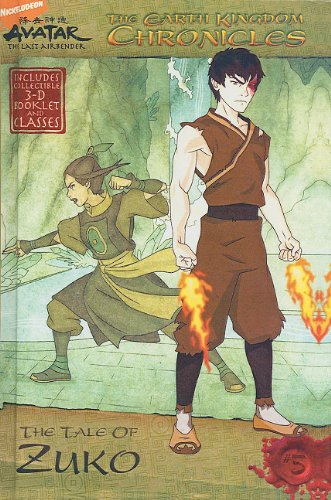 The Earth Kingdom Chronicles: The Tale of Zuko (Turtleback School & Library Binding Edition) (Avatar: The Last Airbender (Pb)) (9781436434331) by Michael Teitelbaum