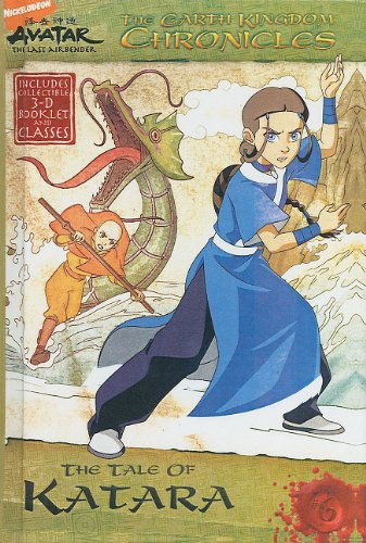The Earth Kingdom Chronicles: The Tale of Katara (Turtleback School & Library Binding Edition) (Avatar: The Last Airbender (Pb)) (9781436434348) by Michael Teitelbaum