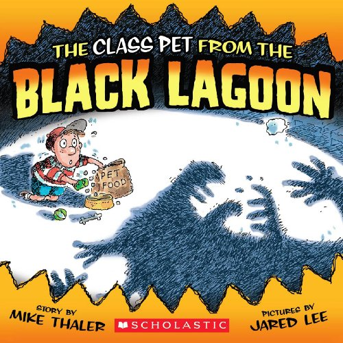 The Class Pet From The Black Lagoon (Turtleback School & Library Binding Edition) (From the ...