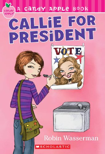 9781436434638: Callie For President (Turtleback School & Library Binding Edition) (Candy Apple Books (Pb))