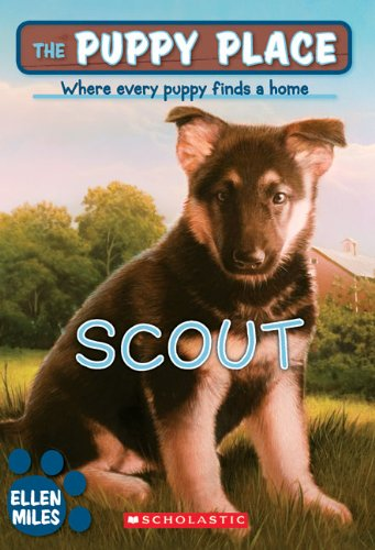 Scout (Turtleback School & Library Binding Edition) (Puppy Place): Ellen Miles
