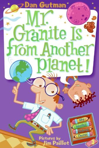 9781436450652: Mr. Granite Is From Another Planet! (Turtleback School & Library Binding Edition) (My Weird School Daze)