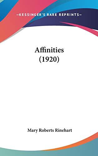 9781436521505: Affinities (1920)