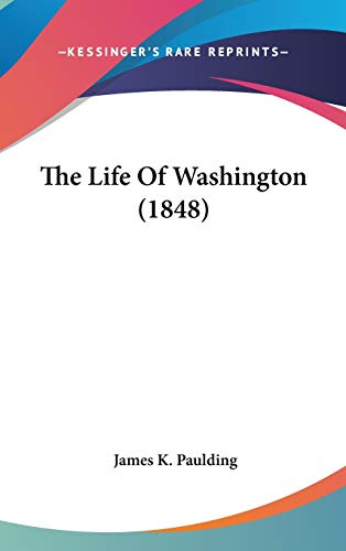 9781436522335: The Life Of Washington (1848)