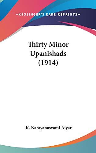 9781436523677: Thirty Minor Upanishads (1914)