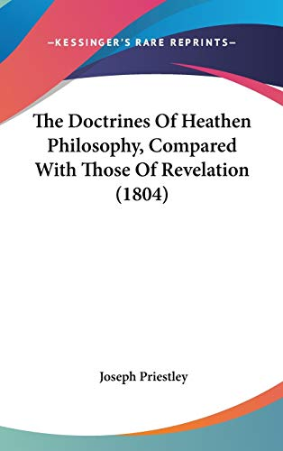 9781436523868: The Doctrines Of Heathen Philosophy, Compared With Those Of Revelation (1804)