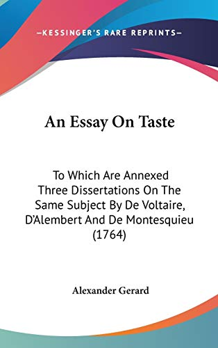 an essay on taste to which are annexed three  9781436525213 an essay on taste to which are annexed three dissertations on the same