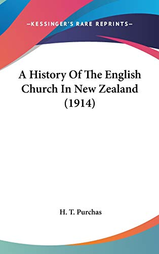 9781436525237: A History Of The English Church In New Zealand (1914)