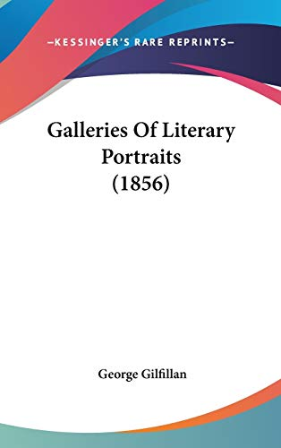 9781436530316: Galleries Of Literary Portraits (1856)