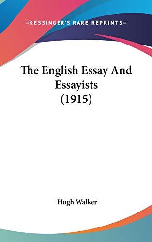 9781436531719: The English Essay And Essayists (1915)