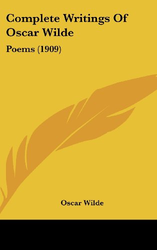 9781436532334: Complete Writings Of Oscar Wilde: Poems (1909)