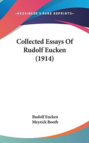 9781436533768: Collected Essays Of Rudolf Eucken (1914)